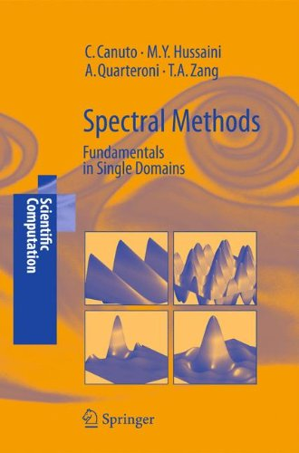 Spectral Methods: Fundamentals in Single Domains (Scientific Computation) by Claudio G Canuto