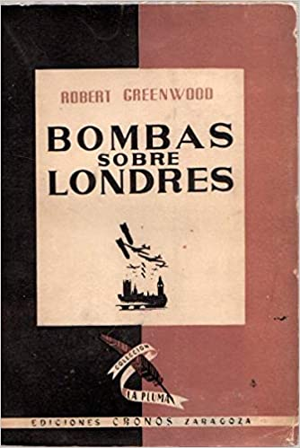 Bombas sobre Londres: Amazon.es: GREENWOOD, ROBERT, GREENWOOD ...