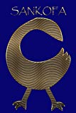 SANKOFA: Bird Gold Adinkra Blue Softcover Note Book Diary | Lined Writing Journal Notebook | 100 Cream Pages | Ghanaian Asante Remembering & Learning | Ghana Africa African Symbols