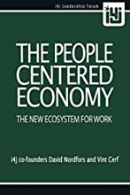 The People Centered Economy: The New Ecosystem For Work