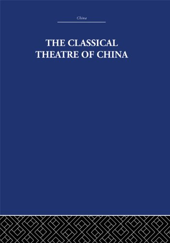 Download The Classical Theatre of China Pdf