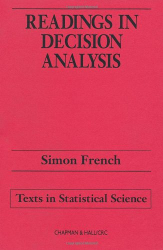 Readings in Decision Analysis (Chapman & Hall/CRC Texts in Statistical Science)