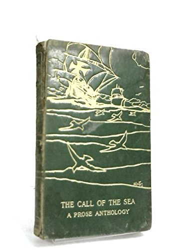 The Call of the Sea: A Prose Anthology