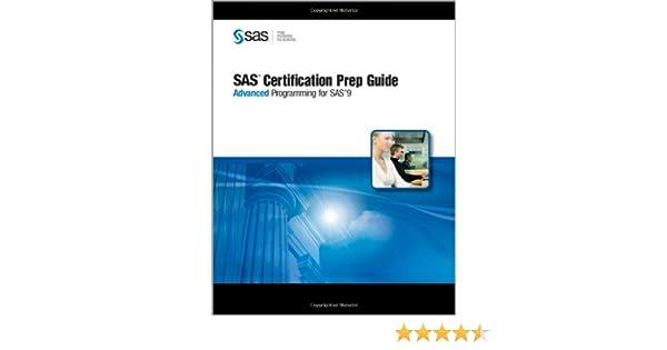 SAS Certification Prep Guide: Advanced Programming for SAS 9 ...