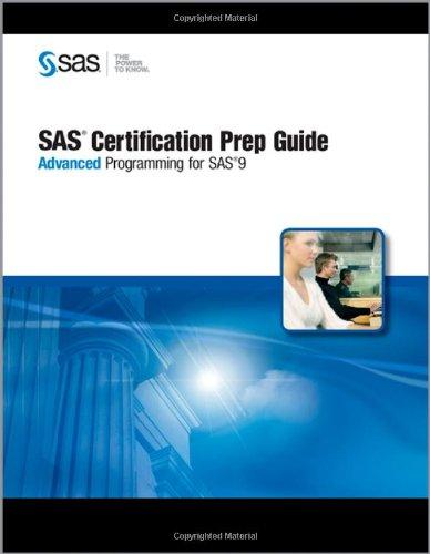 SAS Certification Prep Guide: Advanced Programming for SAS 9