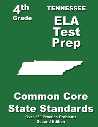 Tennessee 4th Grade ELA Test Prep: Common Core Learning Standards