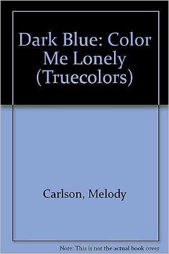 Buy Dark Blue: Color Me Lonely (Truecolors) Book Online at Low ...