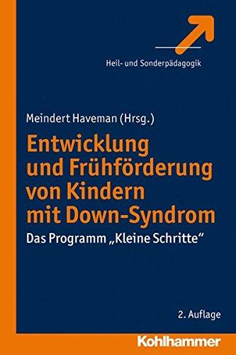 Entwicklung und Frühförderung von Kindern mit Down-Syndrom: Das Programm