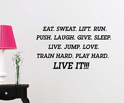 Eat sweat lift run push laugh give sleep live jump love train hard play hard fitness quote wall decal sticker nursery vinyl saying lettering wall art inspirational sign wall decor