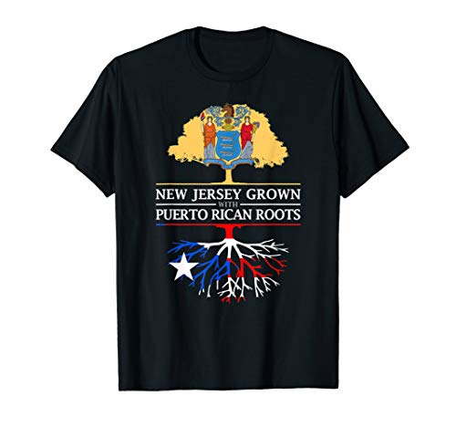 (New Jersey Grown with Puerto Rican Roots T-Shirt)