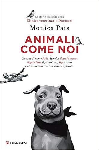 Amazon animali come noi monica pais p d altan libri