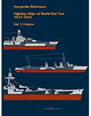 Fighting ships of World War Two 1937 - 1945. Volume V. France. (Navypedia reference. Fighting ships of World War Two.)
