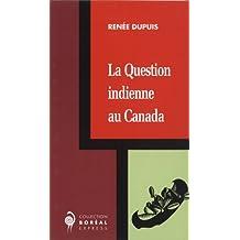Question indienne au Canada