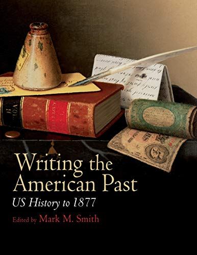 Writing the American Past: US History to 1877 for sale  Delivered anywhere in USA