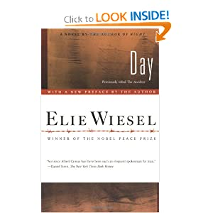 Day: A Novel Elie Wiesel and Anne Borchardt