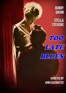 Too Late Blues