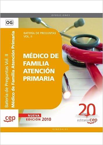 Descargar libros en linea Médico de Familia Atención Primaria. Batería de Preguntas Vol. II. (Colección 1433) FB2