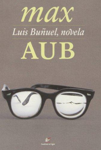 Descargar Libro Luis Buñuel, Novela Max Aub