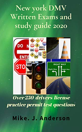 New Jersey DMV written exams and study guide 2020: Over 250 drivers license practice permit test questions