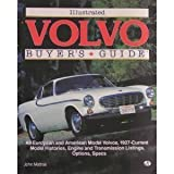 Illustrated Volvo Buyers Guide, Matras, John L., 0879387130