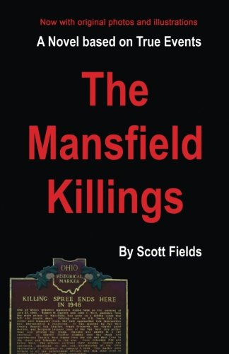 The Mansfield Killings: A Novel Based on True Events