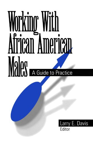 Search : Working With African American Males: A Guide to Practice