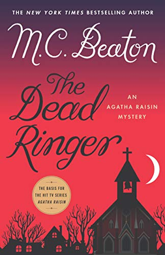 The Dead Ringer: An Agatha Raisin Mystery (Agatha Raisin Mysteries) by [Beaton, M. C.]