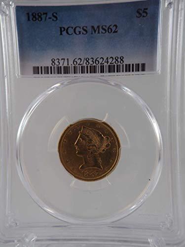 1887 S $5 Liberty Gold Half Eagle Gold (Pre-1933) MS 62 PCGS