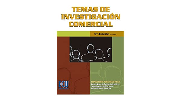 Amazon.com: Temas de investigación comercial (Spanish Edition) eBook: Francisco José Mas Ruiz: Kindle Store