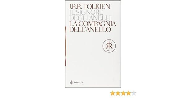 La Compagnia Dell Anello Il Signore Degli Anelli 1 I Libri