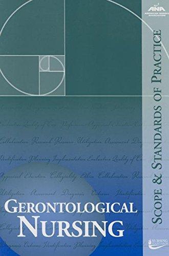 Gerontological Nursing: Scope and Standards of Practice (Ana, Geronotological Nursing)