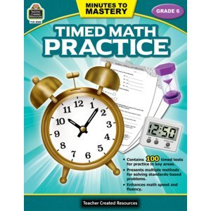 Minutes to Mastery - Timed Math Practice Grade 6 ebook