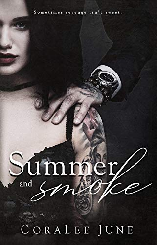 Summer and Smoke: A Dark Reverse Harem Romance (The Bullets Book 2) - Coaster Chocolate