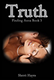 Truth (Finding Anna Book 3)