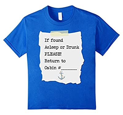 If found drunk please return to cabin - Funny cruise t-shirt