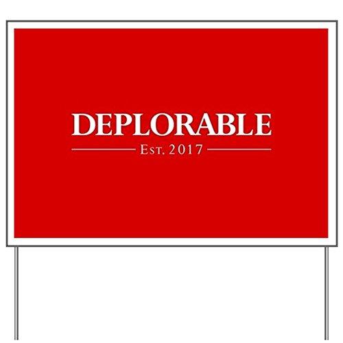 CafePress Deplorable Est 2017 Yard Sign, Vinyl Lawn Sign, Political Election Sign