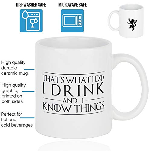 That's What I Do, I Drink and I Know Things (Game of Thrones), Tyrion Lannister 11 OZ Ceramic Coffee Mug with the Lannister Lion Family Sigil on the Back With (Best Coffee Mug Thing Coffee Mugs)