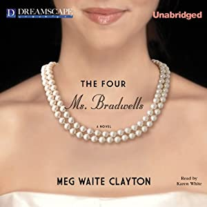 The Four Ms. Bradwells Audiobook