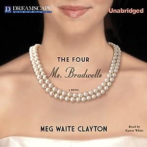 The Four Ms. Bradwells Audiobook