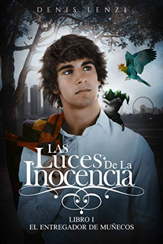 El Entregador de Muñecos (Spanish Edition) by [Lenzi, Denis]