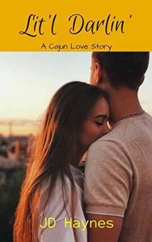 Lit'l Darlin': A Cajun Love Story