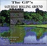 Saturday Rolling Around by Gps