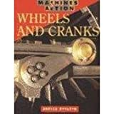 Wheels and Cranks, Angela Royston, 1575723247