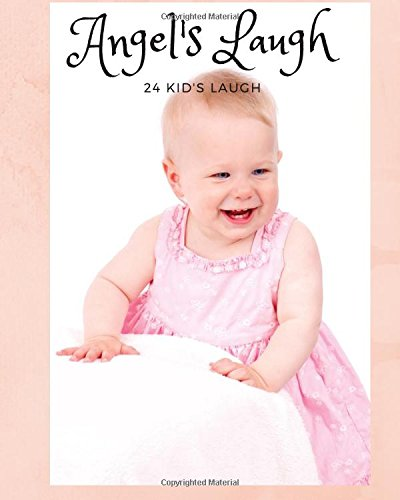 Angel's Laugh: 24 KID's Laugh for Soothing heart (Baby face) (Volume 1)