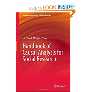 Handbook of Causal Analysis for Social Research (Handbooks of Sociology and Social Research) Stephen L. Morgan