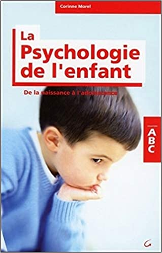 Amazon Fr Abc De La Psychologie De L Enfant Corinne