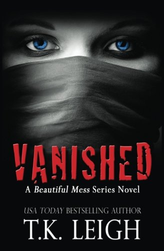 Download Vanished: A Beautiful Mess Series Novel pdf
