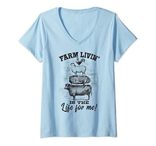 Womens Farm Living is the Life for me Animals Country Ranch Girl  V-Neck T-Shirt