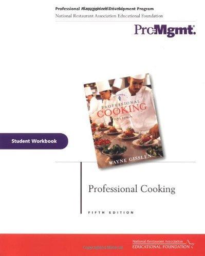 Professional Cooking, Student Workbook by Wayne Gisslen (2002-06-27) pdf epub