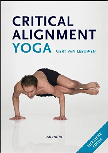Critical alignment yoga: Amazon.es: Gert Van Leeuwen: Libros ...